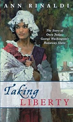 Taking Liberty By Rinaldi, Ann