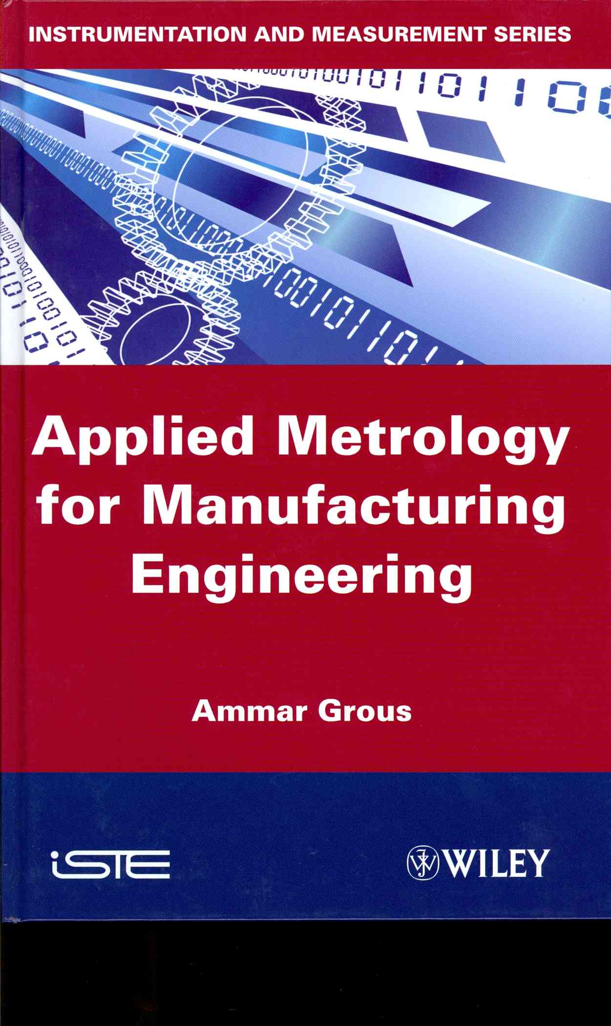 Applied Metrology for Manufacturing Engineering By Grous, Ammar